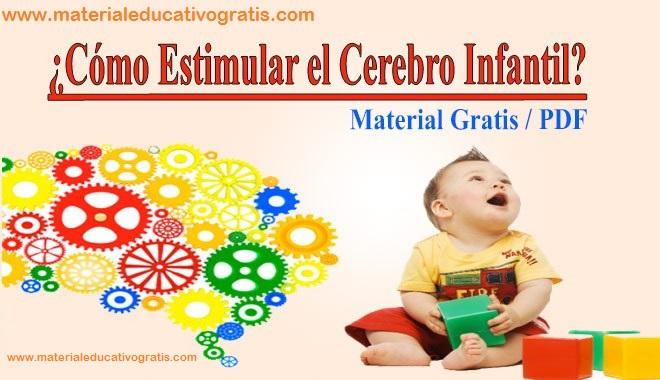 Aprende Cómo Estimular el Cerebro Infantil GRATIS