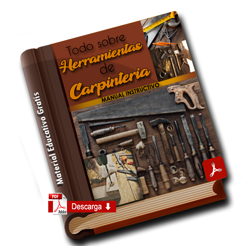 MANUAL sobre las HERRAMIENTAS de CARPINTERIA